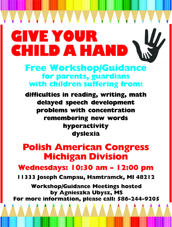 GIVE YOUR CHILD A HAND — Polish American Congress